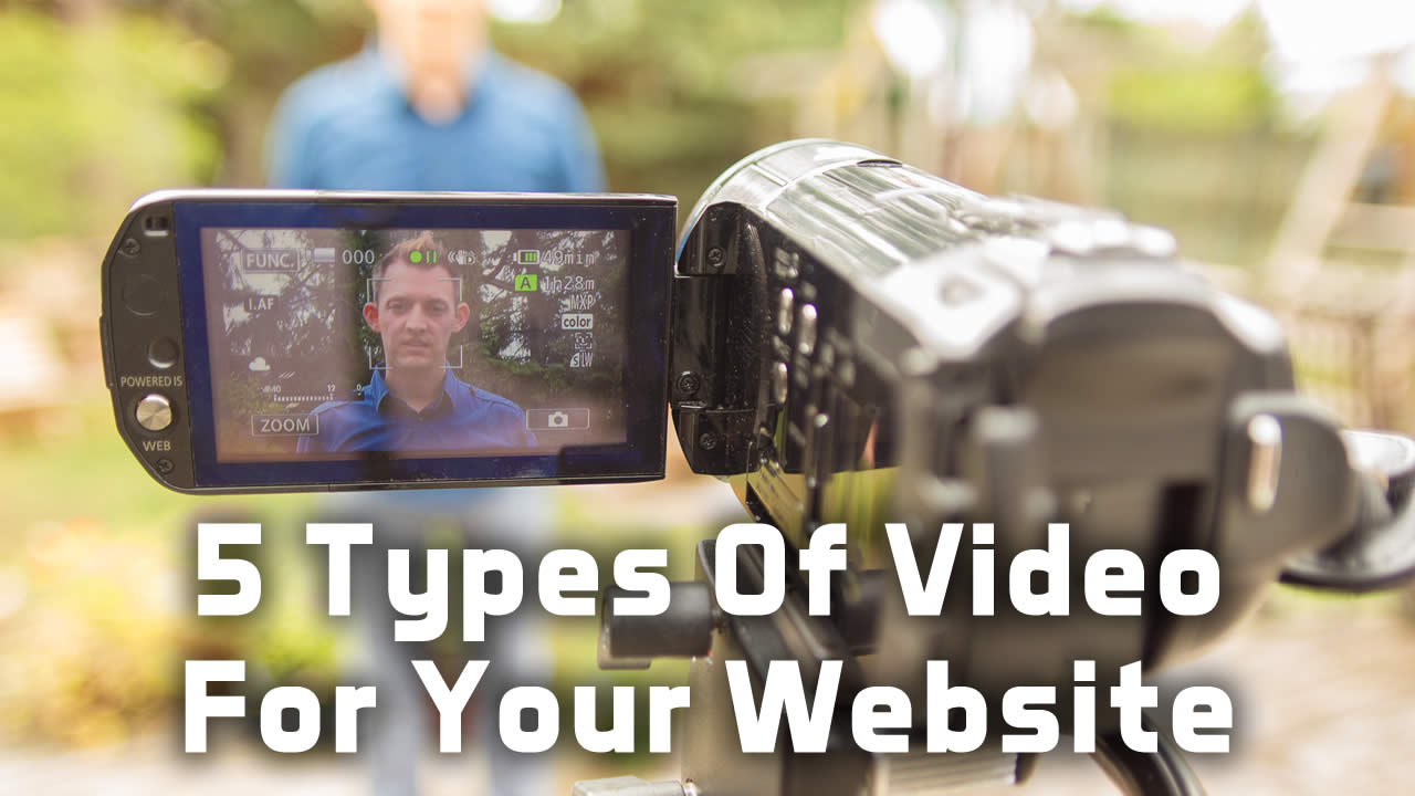 5 Types of Videos to Have on Your Website