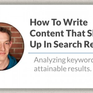 How To Write Content That Shows Up In Search Results